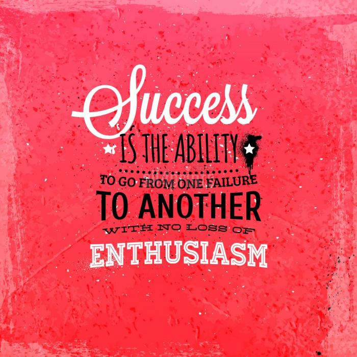 el éxito es la capacidad de ir de fracaso en fracaso