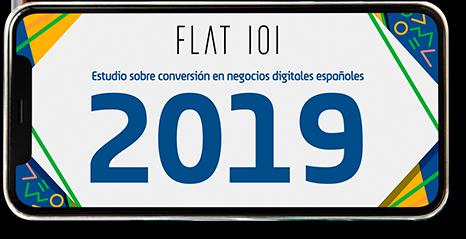 Estudio sobre la conversión en negocios Digitales 2019 Flat101